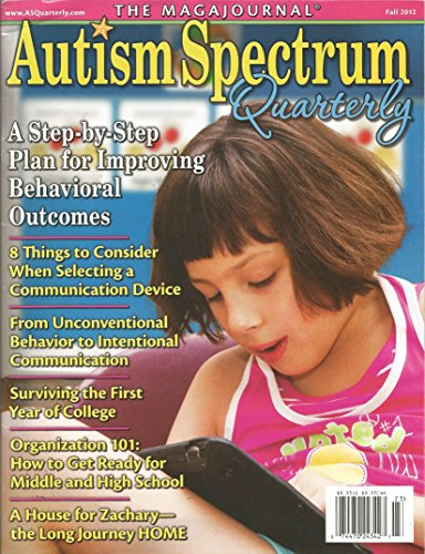 Autism Spectrum Quarterly Magazine(Fall 2012,Autism)