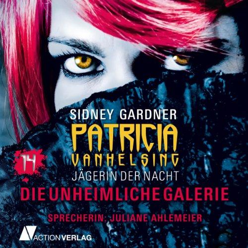 Die unheimliche Galerie (Patricia Vanhelsing 14) Titelbild