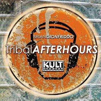 KULT Records presents: Tribal Afterhour