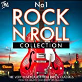 The No.1 Rock n Roll Collection - The Very Best Rock n Roll Hits & Classics from the Greatest Legends of the 50s & 60s