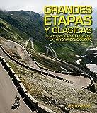 Grandes etapas y clásicas: 25 hitos que han marcado la historia del ciclismo (Ocio y deportes)