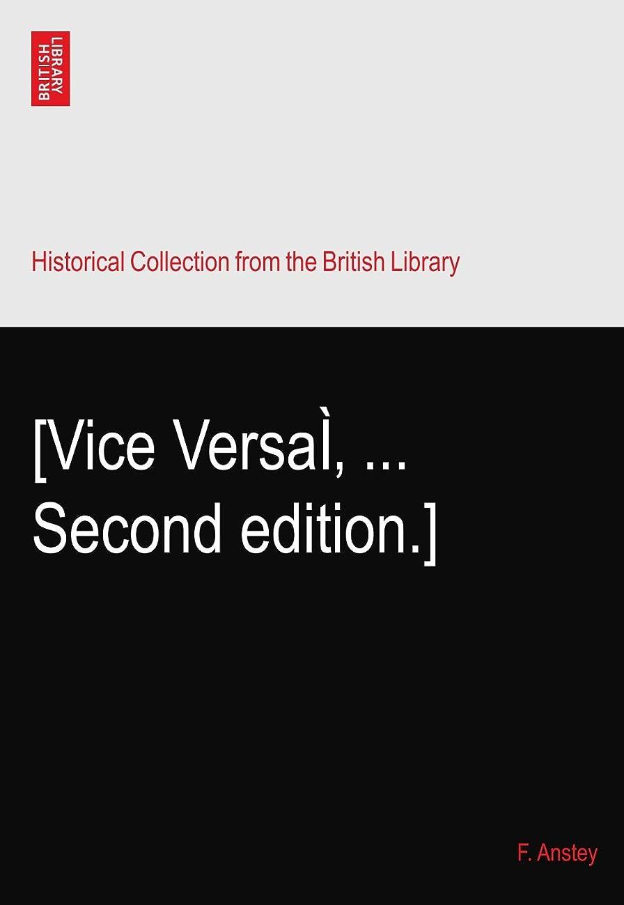 ドロップオークランド瞬時に[Vice Versaì? ... Second edition.]