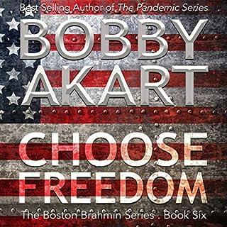 Choose Freedom audiobook cover art