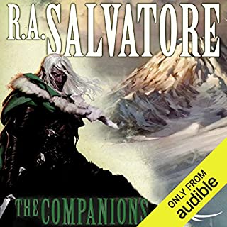 The Companions     Forgotten Realms: The Sundering, Book 1              By:                                                                                                                                 R.A. Salvatore                               Narrated by:                                                                                                                                 Victor Bevine                      Length: 14 hrs and 42 mins     2,377 ratings     Overall 4.7