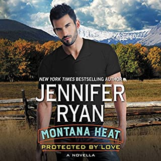 Montana Heat: Protected by Love audiobook cover art
