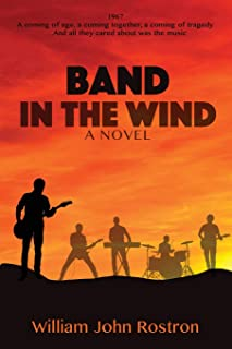 Band In The Wind: A Novel