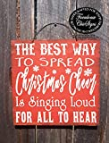 WOODSIGNS QMSING Elf Quote Christmas Decoration Christmas Decor Christmas Sign The Best Way to Spread Christmas Cheer Elf Christmas Elf Sign 7.28 x 7.28 inch