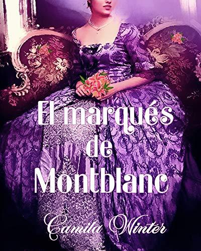 El marqués de Montblanc de Katherine E.Green