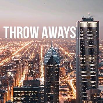 Throw Aways