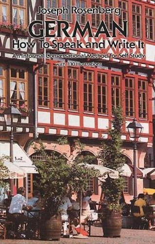 German: How to Speak and Write It (Dover Dual Language German)