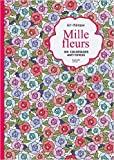 Mille-fleurs - 100 coloriages anti-stress de Laetitia CHATILLON ( 27 mai 2015 ) - 27/05/2015