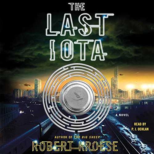 The Last Iota audiobook cover art