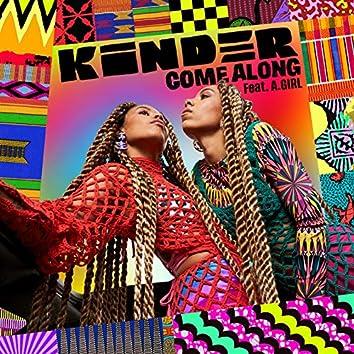 Come Along (feat. A.GIRL)