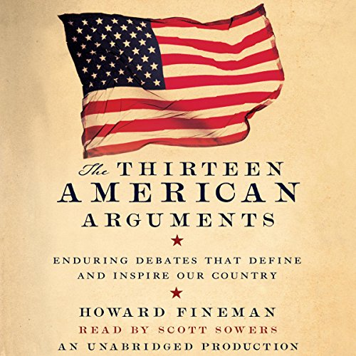 The Thirteen American Arguments audiobook cover art