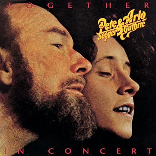 Pete Seeger & Arlo Guthrie