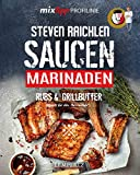 mixtipp PROFILINIE Steven Raichlens Barbecue! Saucen, Rubs, Marinaden & Grillbutter: 222 Rezepte aus dem Thermomix®