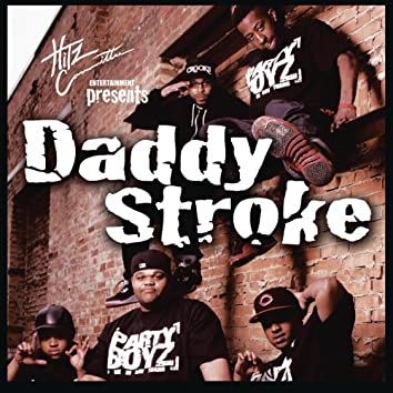 Daddy Stroke (Clean Version)
