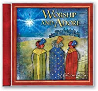 Worship & Adore