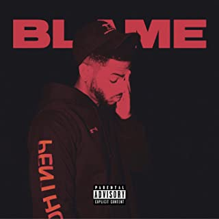 Blame [Explicit]