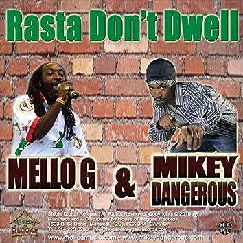 Rasta Don't Dwell (Remix)