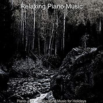 Piano Jazz - Background Music for Holidays