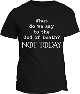 Tshirt Game of Thrones What do We Say to The God of Death? Not Today - Arya Stark - Got 8 - Il Trono di Spade - Serie TV