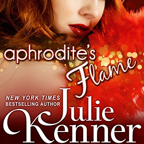 Aphrodite's Flame Audiobook By Julie Kenner cover art