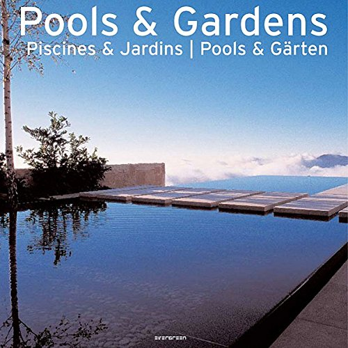 Pools & Gardens: EV (Evergreen Series)