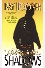 Hiding in the Shadows: A Bishop/Special Crimes Unit Novel (A Bishop/SCU Novel Book 2) Kindle Edition
