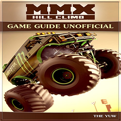 Mmx Hill Climb Game Guide Unofficial audiobook cover art
