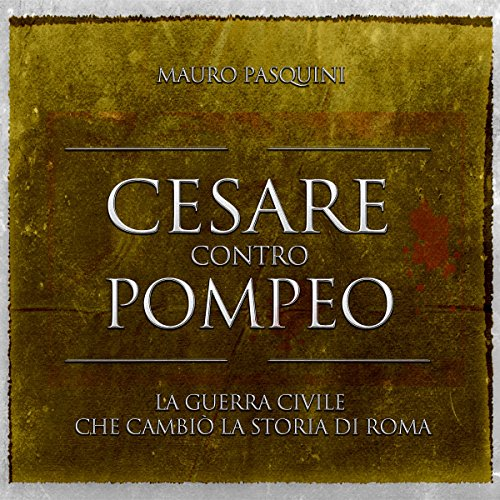 Cesare contro Pompeo audiobook cover art
