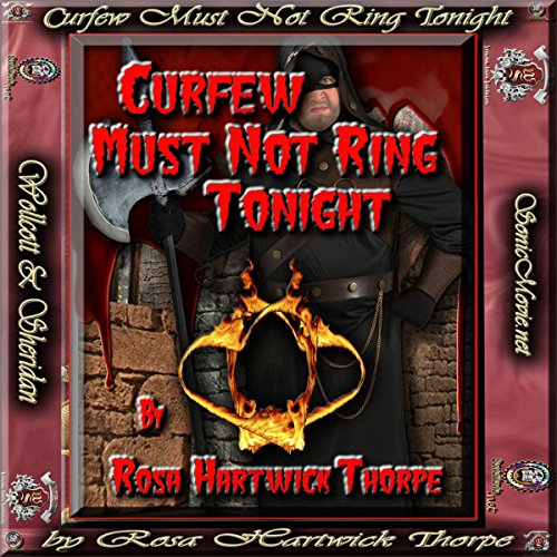 Curfew Must Not Ring Tonight audiobook cover art