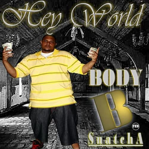Body B. Snatcha