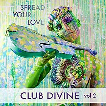 Spread Your Love, Vol. 2