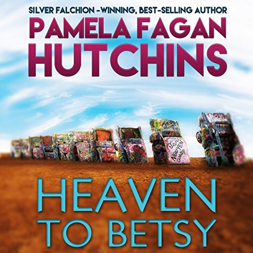 Couverture de Heaven to Betsy (What Doesn't Kill You, #5)