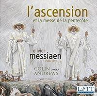 L'Ascension Et La Messe De La Pentecote by OLIVIER MESSIAEN (2012-03-27)