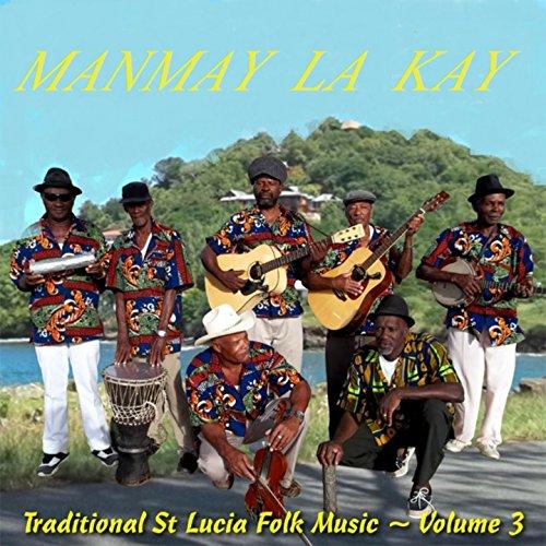 Traditional St. Lucia Folk Music, Vol. 3