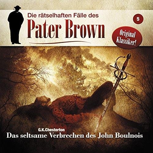 Page de couverture de Das seltsame Verbrechen des John Boulnois