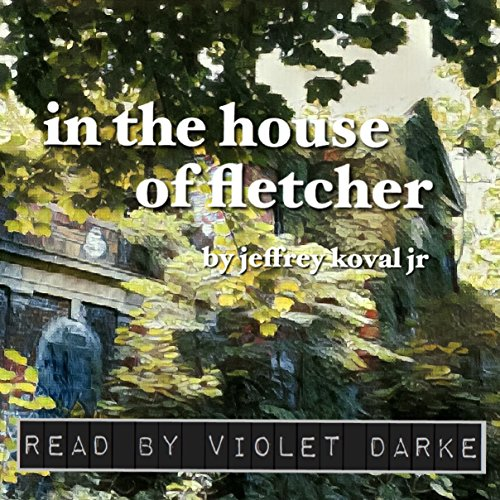 In the House of Fletcher audiobook cover art