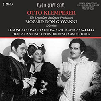 Mozart: Don Giovanni, K. 527 (Highlights) [Sung in Hungarian] [Recorded 1948]