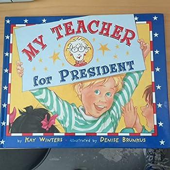 Paperback My Teacher for President Book