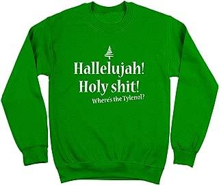 Hallelujah Holy Shit Funny Headache Xmas Christmas Ugly Sweater Party Classic Humor Movie Mens Sweatshirt