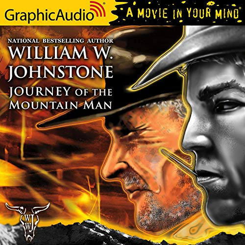 Journey of the Mountain Man [Dramatized Adaptation] cover art