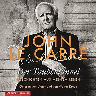 Der Taubentunnel     Geschichten aus meinem Leben              Autor:                                                                                                                                 John le Carré                               Sprecher:                                                                                                                                 Walter Kreye,                                                                                        John le Carré                      Spieldauer: 13 Std. und 5 Min.     32 Bewertungen     Gesamt 4,5