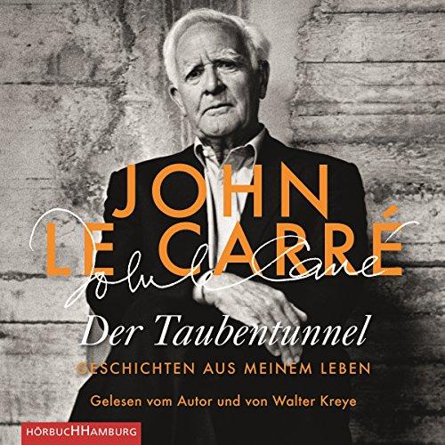 Der Taubentunnel     Geschichten aus meinem Leben              By:                                                                                                                                 John le Carré                               Narrated by:                                                                                                                                 Walter Kreye,                                                                                        John le Carré                      Length: 13 hrs and 5 mins     Not rated yet     Overall 0.0