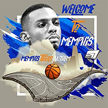 Welcome to Memphis (Memphis Tiger's Anthem)