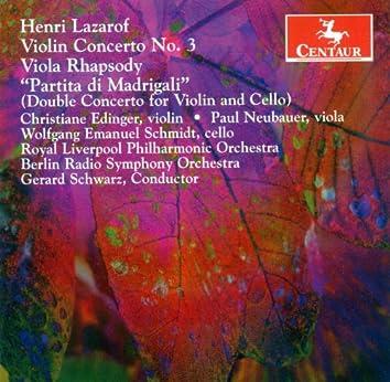Lazarof, H.: Violin Concerto / Viola Rhapsody / Partita Di Madrigali