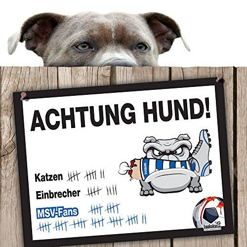 Hunde-Warnschild Schutz vor Duisburg-Fans  VFL Bochum, Fortuna Düsseldorf- & alle Fußball-Fans, Dieser Revier-Markierer schützt Haus & Hof vor Duisburg-Fans   Achtung Vorsicht Hund Bissig