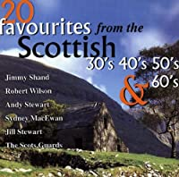 20 Favourites from the Scottish 30's, 40's, 50's & 60's