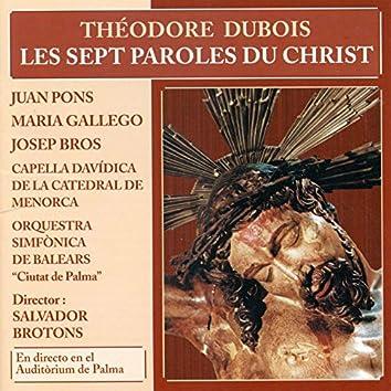 Théodore Dubois: Les Sept Paroles du Christ